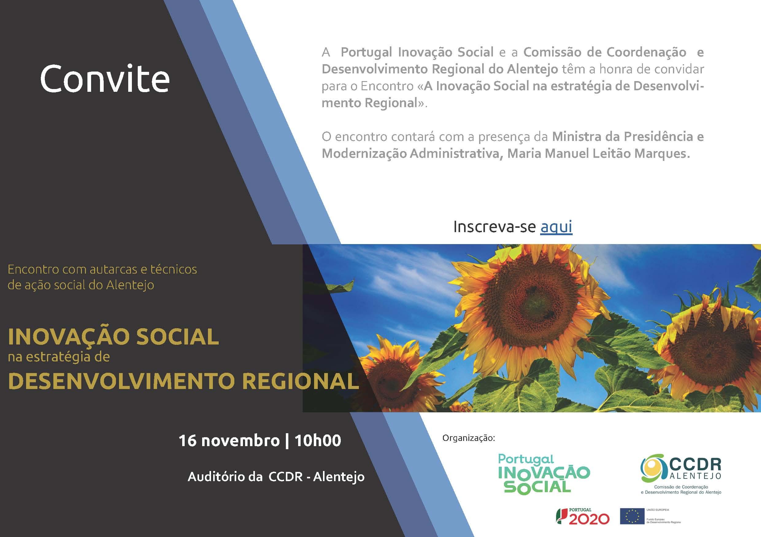 A inovação social na estratégia de Desenvolvimento Regional - encontro com autarcas | 16 novembro | 10h00 | CCDR Alentejo
