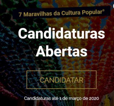 CANDIDATURAS ABERTAS ATÉ 1 DE MARÇO 2020 - 7 MARAVILHAS DA CULTURA POPULAR